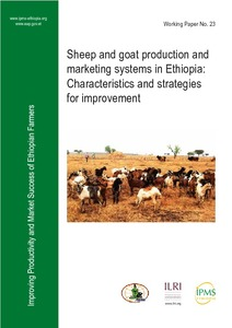 Sheep and goat production and marketing systems in Ethiopia