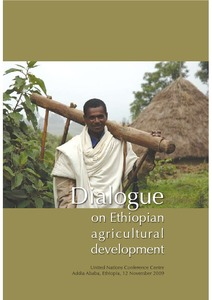 Dialogue on Ethiopian Agricultural Development: Report of a