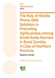 The role of mobile phone SMS solutions in promoting agribusiness