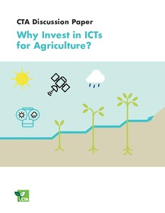 Why Invest in ICTs for Agriculture?